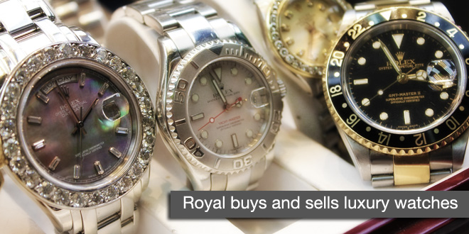 Royal Pawn Shop buys and sells Rolex and Luxury Watches
